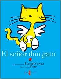 El Senor Don Gato : Corona, Pascuala: Amazon.es: Libros
