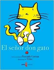 El señor don gato (Spanish Edition): Pascuala Corona, Trino: 9789686445985: Amazon.com: Books