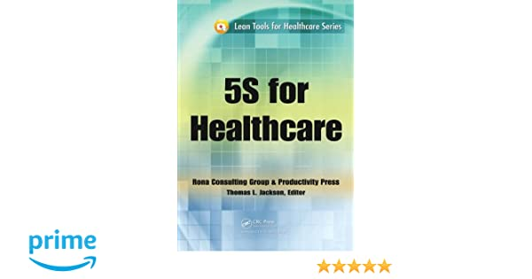 Hoshin kanri the strategic approach to continuous improvement ebook 5s for healthcare lean tools for healthcare series 9781439803509 5s for healthcare lean tools for healthcare fandeluxe Images