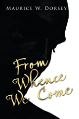 From Whence We Come Paperback