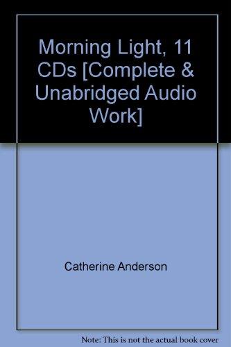 Morning Light, 11 CDs [Complete & Unabridged Audio Work]
