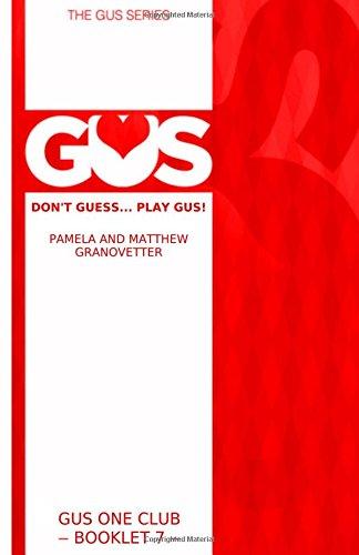 Read Online GUS One Club: Book 7 in the GUS bridge series (GUS relay bidding) (Volume 7) PDF