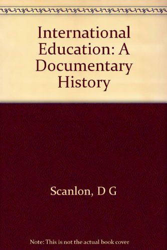 International Education: A Documentary History