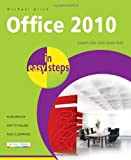 Office 2010 in Easy Steps, Michael Price, 1840783982