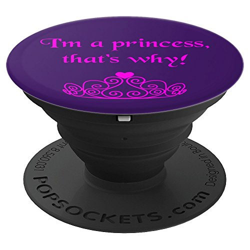 I'm A Princess, That's Why! Funny Bratty Tiara Crown - PopSockets Grip and Stand for Phones and Tablets