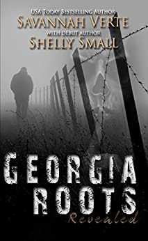 Georgia Roots Revealed (The Romy Files Book 1) by [Verte, Savannah, Small, Shelly]