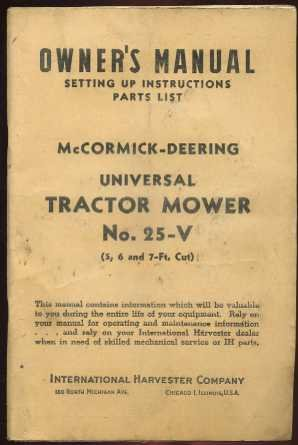 Owner's Manual, Setting Up Instructions, Parts List : McCormick-Deering Universal Tractor Mower No. 25V (5,6 and 7 ft. Cut)