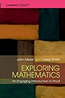 Exploring Mathematics: An Engaging Introduction to Proof Front Cover