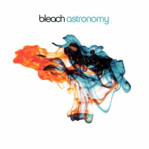 Bleach - Astronomy (2003)