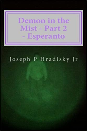 Demon in the Mist - Part 2 - Esperanto