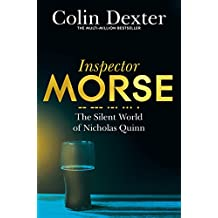 The Silent World of Nicholas Quinn (Inspector Morse Series)