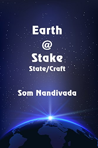 Earth @ Stake (State/Craft Book 2) by [Nandivada, Som]