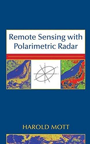 Remote Sensing with Polarimetric Radar (Radar Polarimetric)