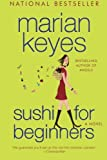 Sushi for Beginners: A Novel