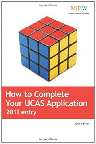 How to Complete Your UCAS Application 2011 Entry by Beryl Dixon (2010-05-20)