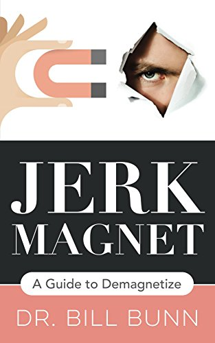 Jerk Magnet: A Guide to - Dating Jerks