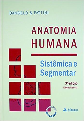 Anatomia Humana. Sistêmica e Segmentar Em Portuguese do Brasil ...
