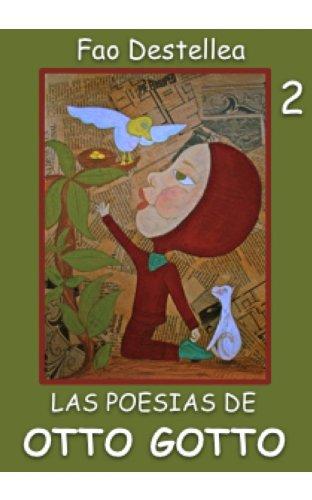 Descargar Libro Las Poesias De Otto Gotto 2 Fao Destellea