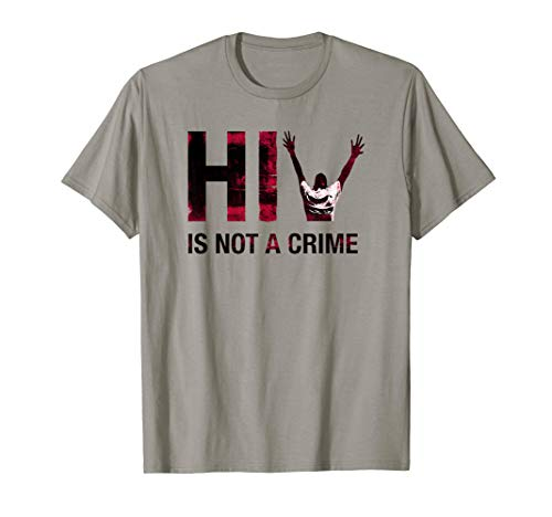 HIV is NOT a CRIME - Viral Load AIDS Awareness T-Shirt ()