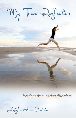 My True Reflection, Freedom From Eating Disorders