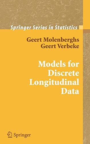 Discrete Models - Models for Discrete Longitudinal Data (Springer Series in Statistics)