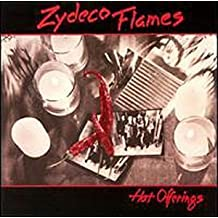Hot Offerings by Zydeco Flames