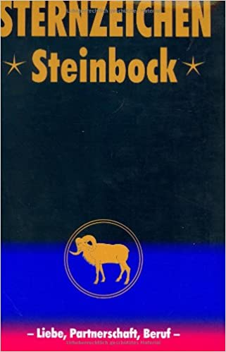 Steinbock Horoskope Bucher Liebe Partnerschaft Beruf Amazon
