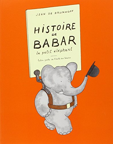 Histoire De Babar (French Edition)