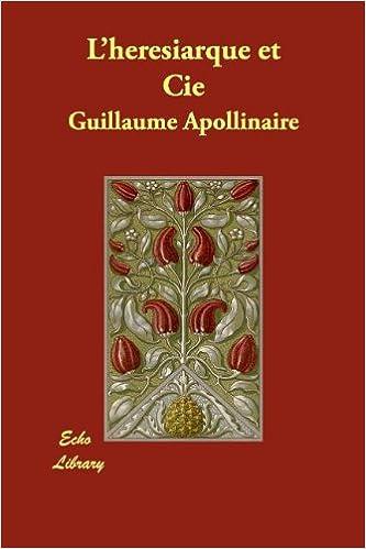 LHeresiarque Et Cie (French Edition)