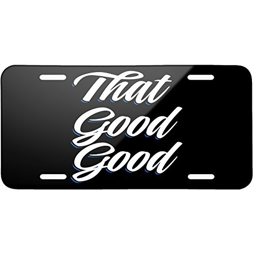 Classic design That Good Good Metal License Plate 6X12 Inch