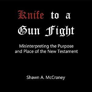 Knife to a Gun Fight Audiobook