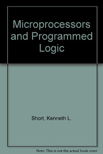 Microprocessors and Programmed Logic