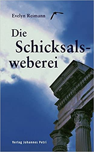 7563872411e25 Die Schicksalsweberei  Ein moderner Entwicklungsroman  Amazon.de  Evelyn  Reimann  Bücher