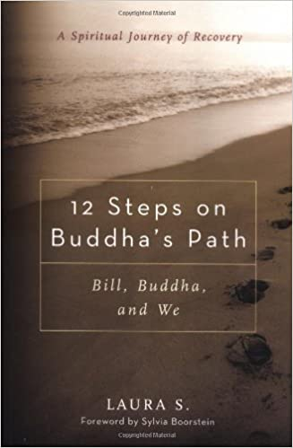 Amazon 12 steps on buddhas path bill buddha and we amazon 12 steps on buddhas path bill buddha and we 8601401213994 laura s sylvia boorstein books fandeluxe Choice Image