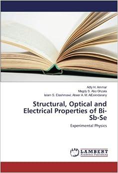 Descargar Con Torrent Structural, Optical And Electrical Properties Of Bi-sb-se: Experimental Physics PDF Gratis En Español