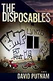 The Disposables: A Novel (A Bruno Johnson Thriller Book 1)