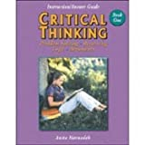Critical Thinking Book One Instruction/Answer Guide Book 2 Teacher's Manual : Problem Solving, Reasoning, Logic and Arguments, Harnadek, Anita, 0894556428