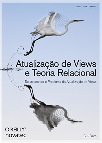 Atualização de Views e Teoria Relacional: Solucionando o Problema da Atualização de Views