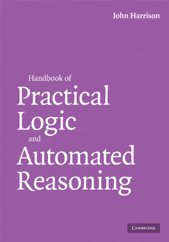 Download Handbook of Practical Logic and Automated Reasoning Pdf