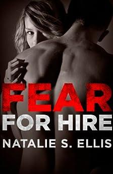 Fear for Hire by [Ellis, Natalie S.]