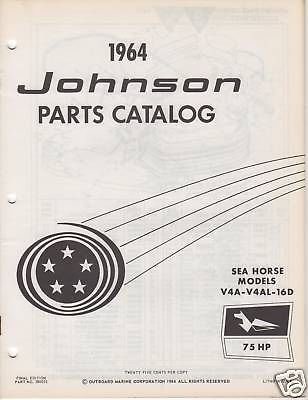 1964 JOHNSON OUTBOARD MOTOR SEAHORSE 75HP PARTS - Catalog Johnson Parts Motor