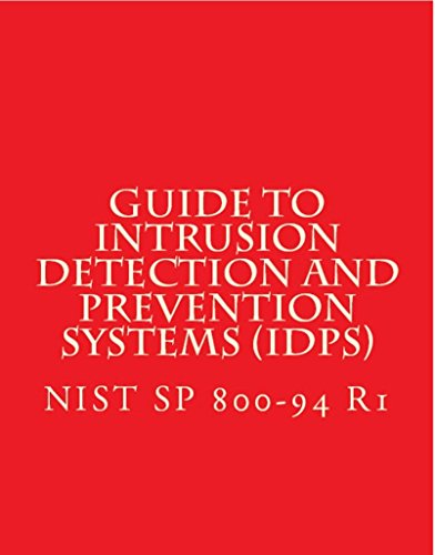 NIST SP 800-94 - Guide to Intrusion Detection and Prevention Systems (IDPS): Feb -