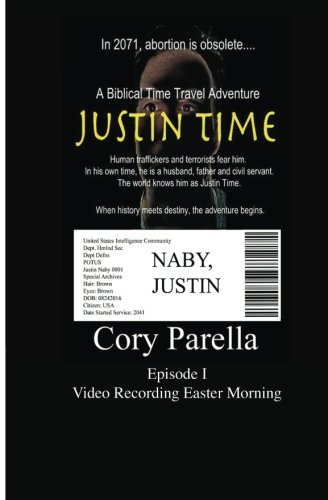 Justin Time: Episode I: Video Recording Easter Morning