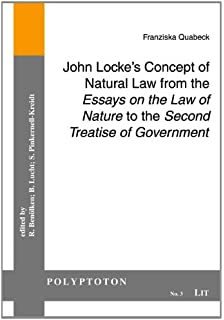 com essays on the law of nature the latin text a john locke s concept of natural law from the essays on the law of nature