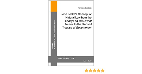 John locke s concept of natural law from the essays on the law of