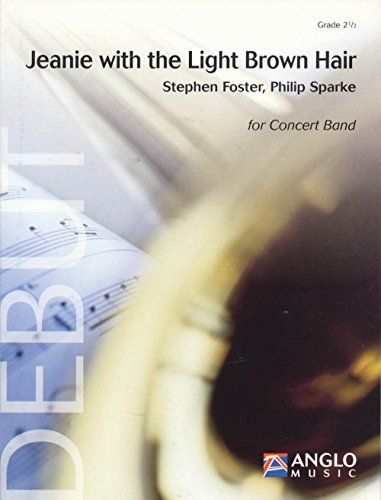 Anglo Music Press Jeanie with the Light Brown Hair (Grade 2 - Score Only) Concert Band Level 2.5 Arranged by Philip Sparke