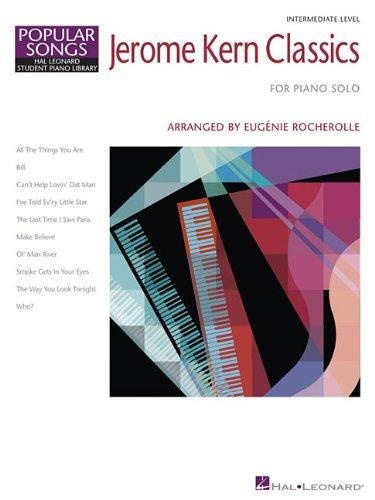 - Jerome Kern Classics: Hal Leonard Student Piano Library Composer Showcase Intermediate Level