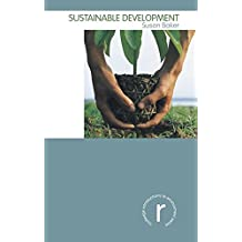 Sustainable Development (Routledge Introductions to Environment Series)