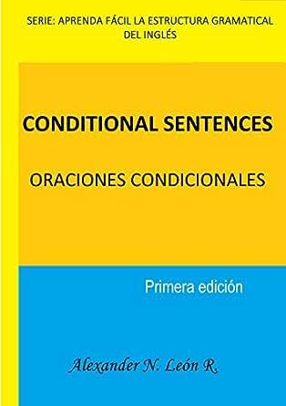 Conditional Sentences Oraciones Condicionales Spanish