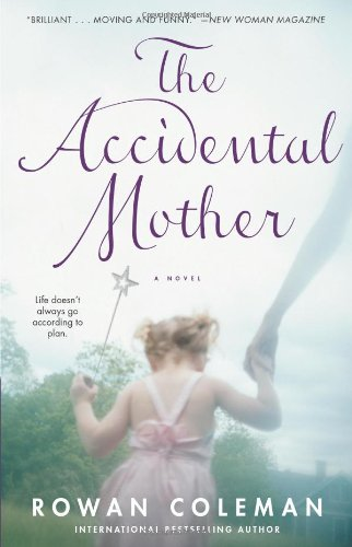 Image result for the accidental mother